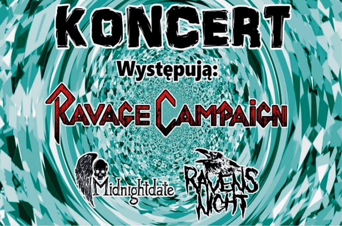 RAVAGE CAMPAIGN, MIDNIGHTDATE, RAVEN'S NIGHT